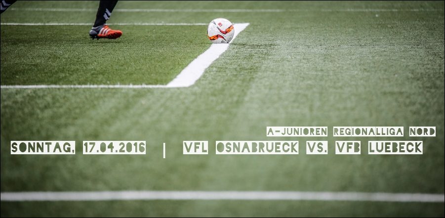 fussball-a-junioren-regionalliga-nord-osnabrueck-luebeck-peoplefotografie-sportfotografie-reportagefotografie-osnabrueck-people-sport-reportage-02